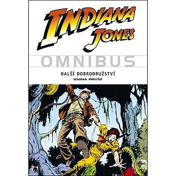 Indiana Jones Další dobrodružství Kniha první (978-80-7461-009-7)