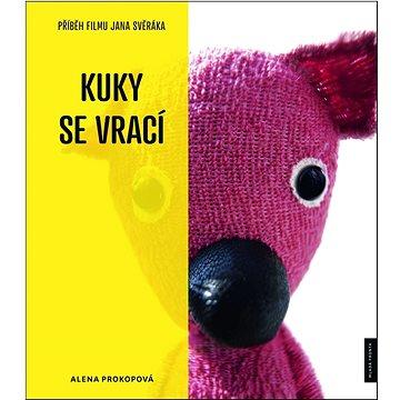 Příběh filmu Kuky se vrací: Příběh filmu Jana Svěráka (978-80-204-2509-6)
