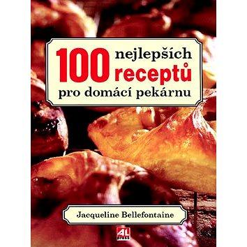 100 nejlepších receptů pro domácí pekárnu (978-80-7362-969-4)