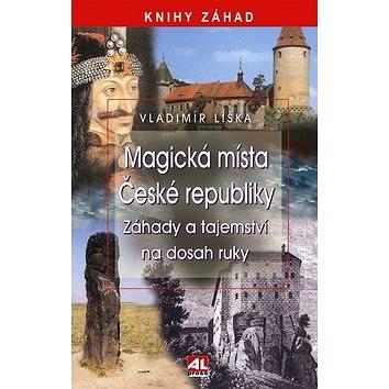 Magická místa České republiky: Záhady a tajemství na dosah ruky (978-80-7362-943-4)