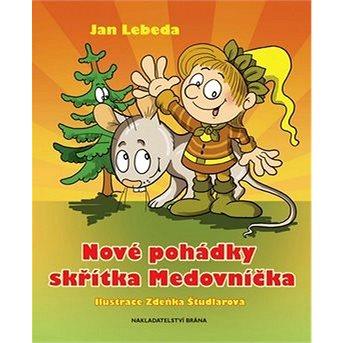 Nové pohádky skřítka Medovníčka (978-80-7243-531-9)