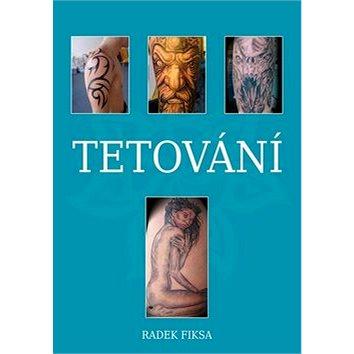Tetování: 2. rozšířené vydání + CD (978-80-87525-00-5)