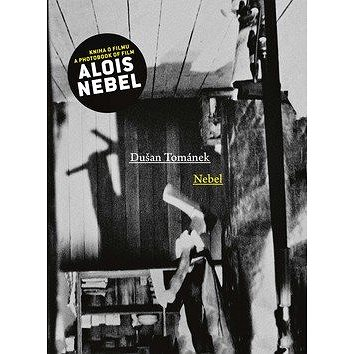 Nebel: Kniha o filmu (978-80-87260-33-3)