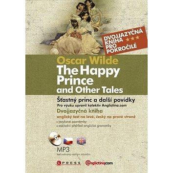 The Happy Prince and Other Tales+CD: Šťastný princ a jiné povídky (978-80-251-3665-2)