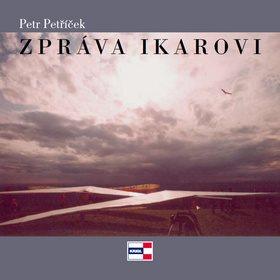 Zpráva Ikarovi (978-80-86912-53-0)