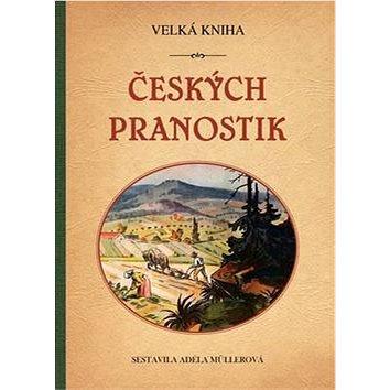 Velká kniha českých pranostik (978-80-7428-032-0)