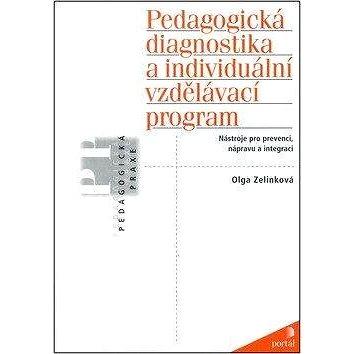Pedagogická diagnostika a individuální vzdělávací program: Nástroje pro prevenci, nápravu a integrac (978-80-262-0044-4)