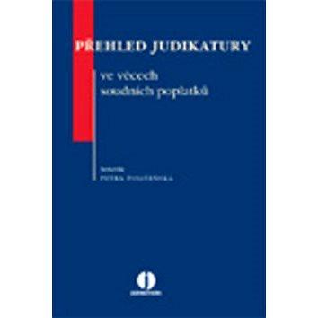 Přehled judikatury ve věcech soudních poplatků (978-80-7357-691-2)