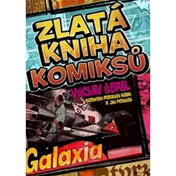 Zlatá kniha komiksů Galaxia (978-80-7388-589-2)