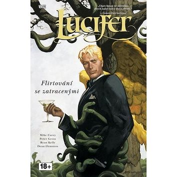 Lucifer Flirtování se zatracenými: Lucifer 03 (978-80-87044-44-5)