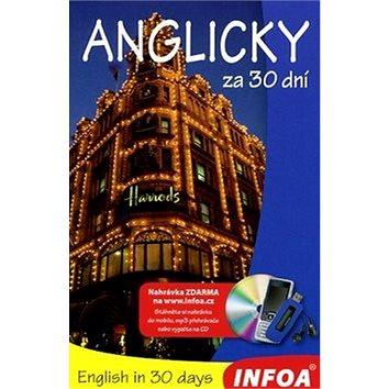 Anglicky za 30 dní: nahrávka na internetu (978-80-7240-283-0)