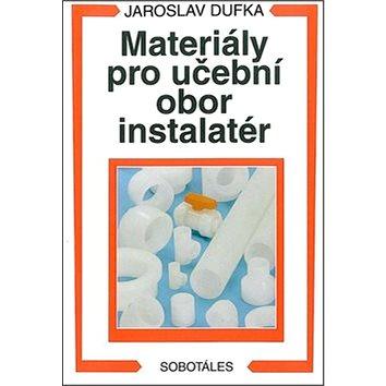 Materiály pro učební obor instalatér (978-80-85920-98-7)