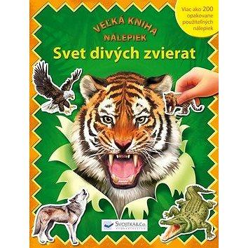 Svet divých zvierat: Veľká kniha nálepiek (978-80-8107-389-2)