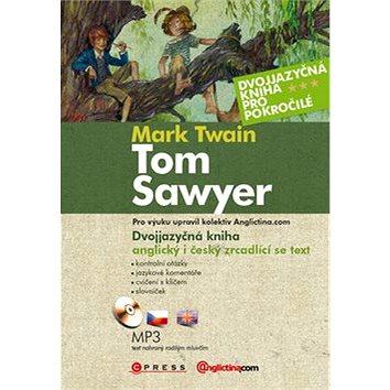 Tom Sawyer + CD: Dvojjazyčná kniha pro pokročilé (978-80-251-3711-6)
