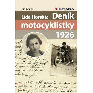 Lída Horská: Deník motocyklistky 1926 (978-80-247-3833-8)
