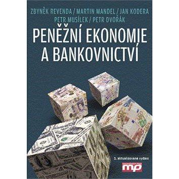 Peněžní ekonomie a bankovnictví (978-80-7261-240-6)