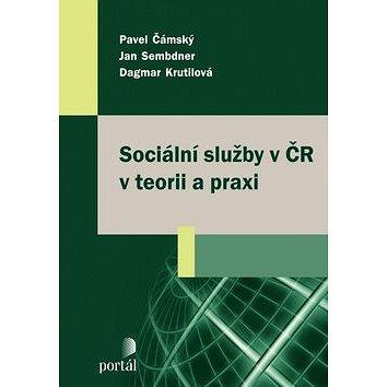 Sociální služby v ČR v teorii a praxi (978-80-262-0027-7)