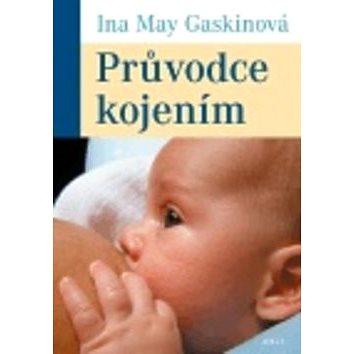 Průvodce kojením (978-80-257-0483-7)