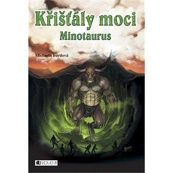 Křišťály moci Minotaurus (978-80-253-1373-2)
