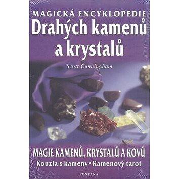 Magická encyklopedie drahých kamenů a krystalů: magie kamenů, krystalů a kovů, kouzla s kameny, kame (978-80-7336-151-8)