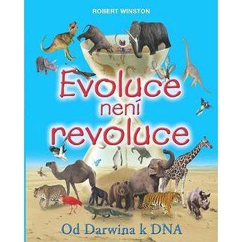 Evoluce není revoluce: Od Darwina k DNA (978-80-7391-594-0)
