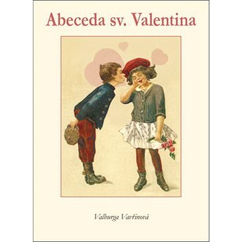 Abeceda sv. Valentina (978-80-86713-83-0)
