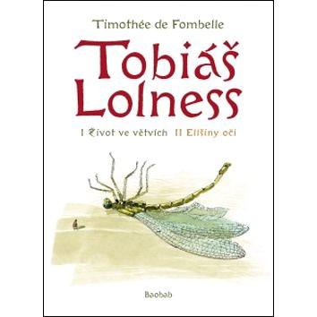 Tobiáš Lolness: komplet Život ve větvích + Elišiny oči (978-80-87060-22-3)