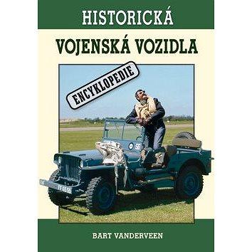 Historická vojenská vozidla: Encyklopedie (978-80-87419-17-5)