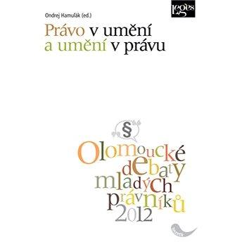 Právo v umění a umění v právu: Sborník z konference Olomoucké debaty mladých právníků (978-80-87576-14-4)