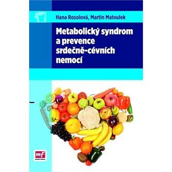 Metabolický syndrom a prevence srdečně-cévních nemocí (978-80-204-2546-1)