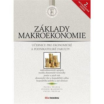 Základy makroekonomie: učebnice pro ekonomické a podnikatelské fakulty (978-80-265-0007-0)
