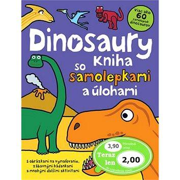 Dinosaury: Kniha so samolepkami a úlohami (978-80-8107-468-4)