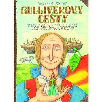 Gulliverovy cesty: převyprávěla Alena Peisertová (978-80-7388-635-6)