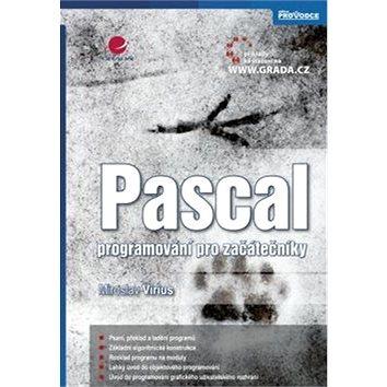 Pascal: programování pro začátečníky (978-80-247-4116-1)