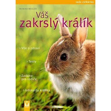 Váš zakrslý králík (978-80-7236-799-3)