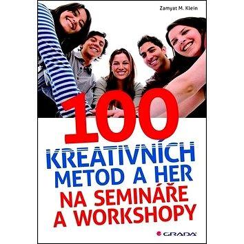 100 kreativních metod a her na semináře a workshopy (978-80-247-4023-2)