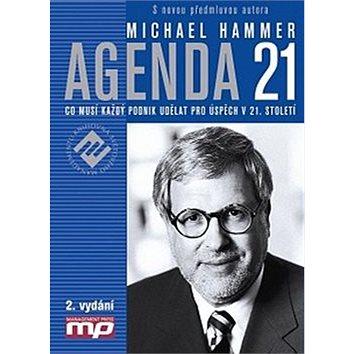 Agenda 21: Co musí každý podnik udělat pro úspěch v 21. století (978-80-7261-244-4)