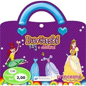 Dievčenské sny o obliekaní 4: Princezné (978-80-8107-417-2)