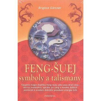 Feng-Šuej symboly a talismany (978-80-7336-663-6)