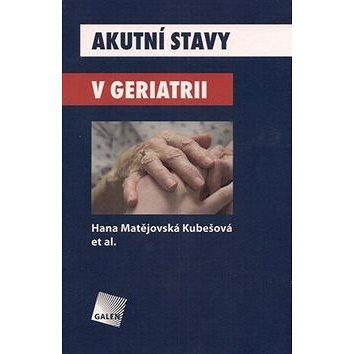 Akutní stavy v geriatrii (978-80-7262-620-5)