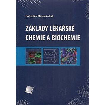 Základy lékařské chemie a biochemie (978-80-7262-702-8)