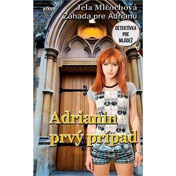 Adrianin prvý prípad: Detektívka pre mládež (978-80-8103-082-6)