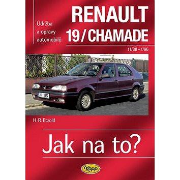 Renault 19/Chamade 11/88 - 1/96 (978-80-7232-358-6)