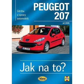 Peugeot 207: Údržba a opravy automobilů č.115, od 2006 (978-80-7232-434-7)