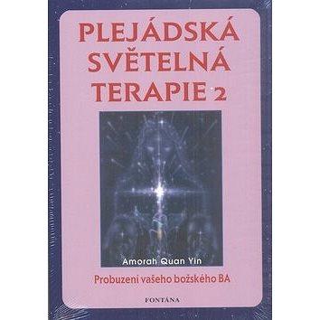 Plejádská světelná terapie 2: Probuzení vašeho božského BA (978-80-7336-447-2)