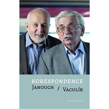 Korespondence Janouch/Vaculík (978-80-204-2686-4)