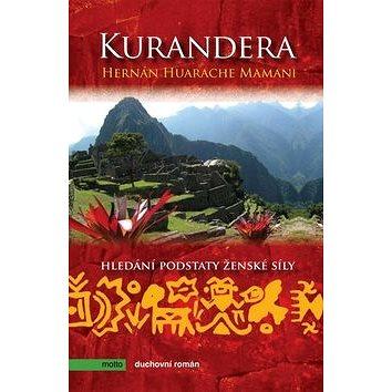 Kurandera: Hledání podstaty ženské síly (978-80-7246-576-7)