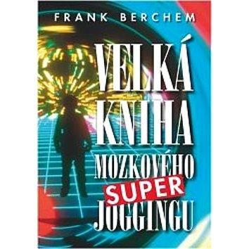Velká kniha mozkového super joggingu (978-80-7197-450-5)