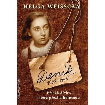 Deník 1938-1945: Příběh dívky, která přežila holocaust (978-80-7217-965-7)