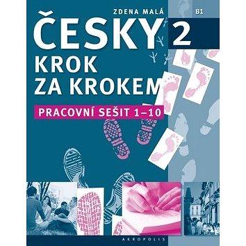 Česky krok za krokem 2 - Pracovní sešit: Lekce 1-10 (978-80-87481-66-0)